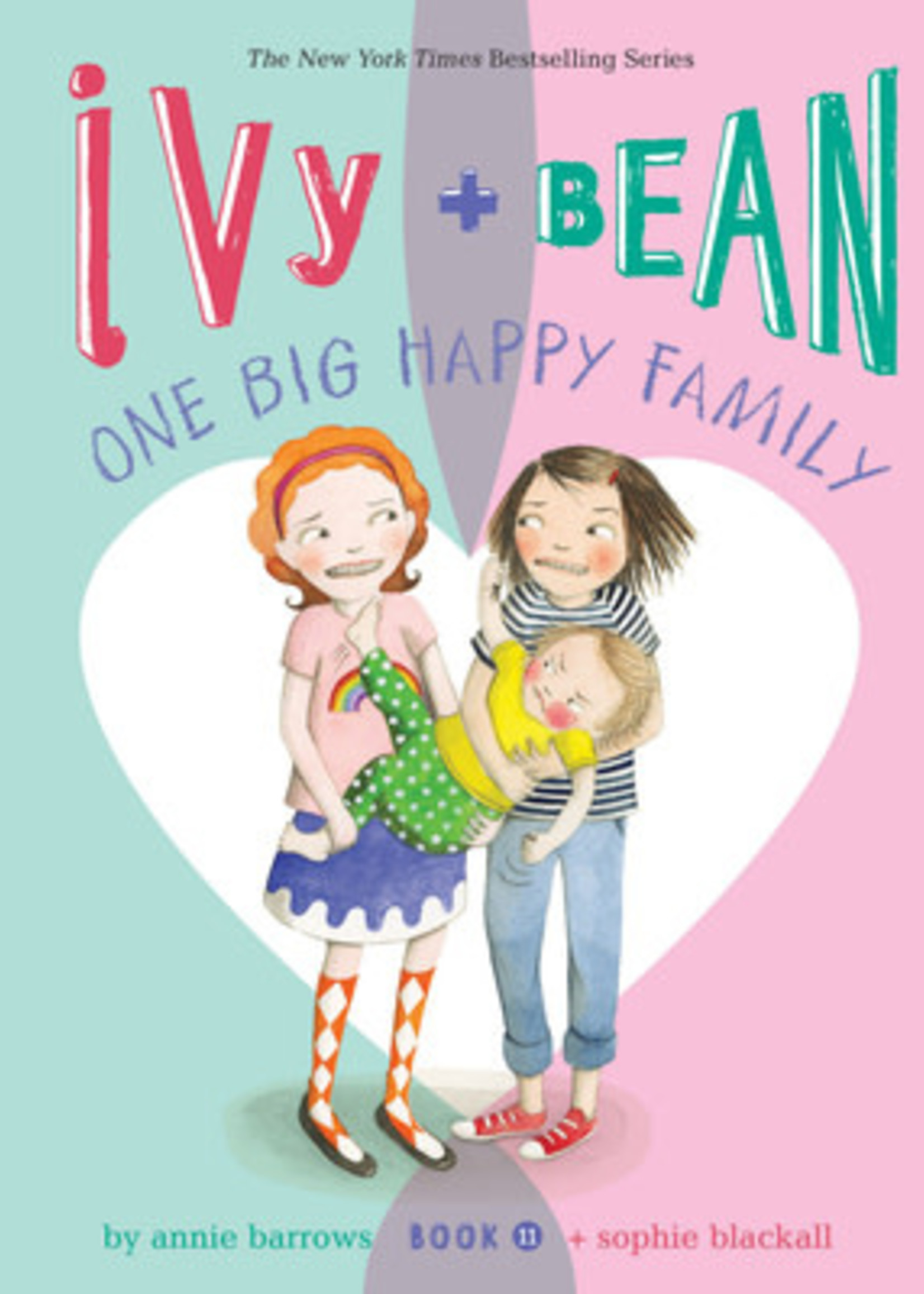 Ivy and Bean One Big Happy Family (Ivy & Bean #11) by Annie Barrows,  Sophie Blackall