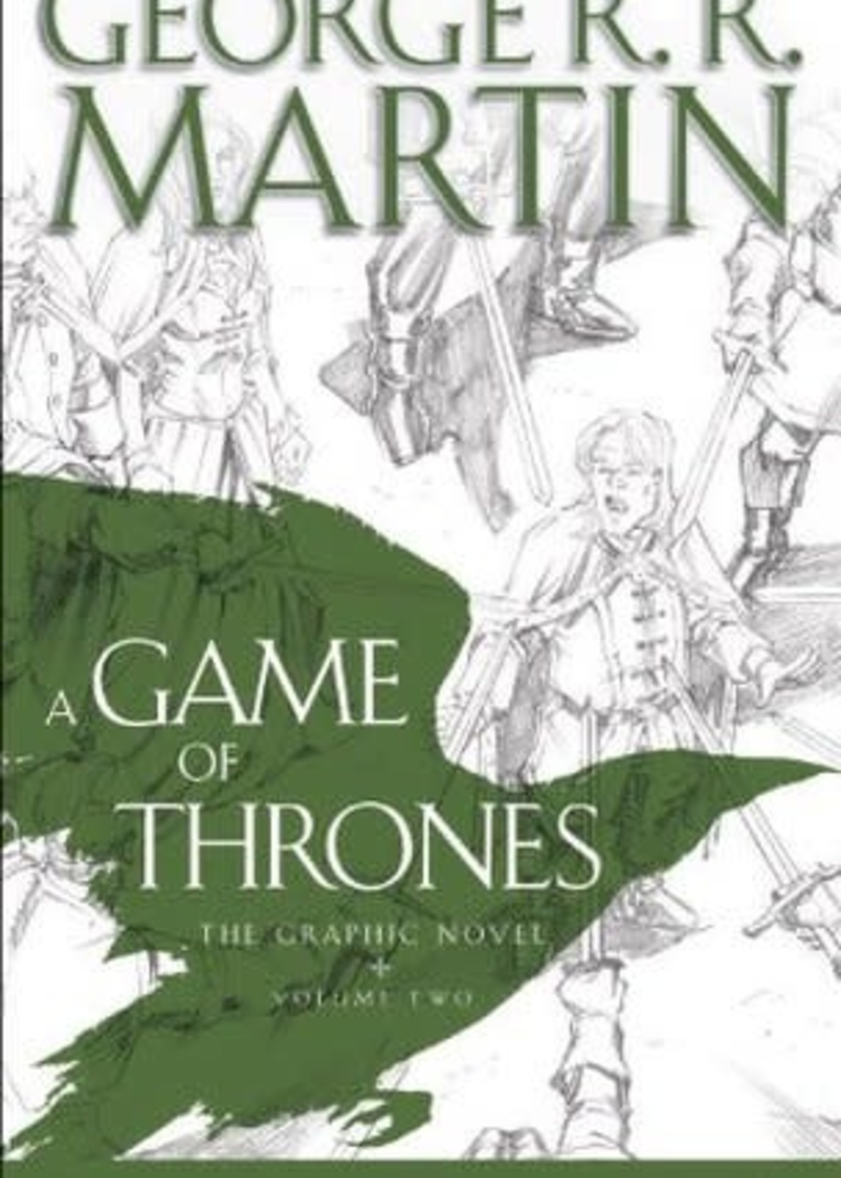 A Game of Thrones: The Graphic Novel, Volume Two by Daniel Abraham,  George R.R. Martin,  Tommy Patterson