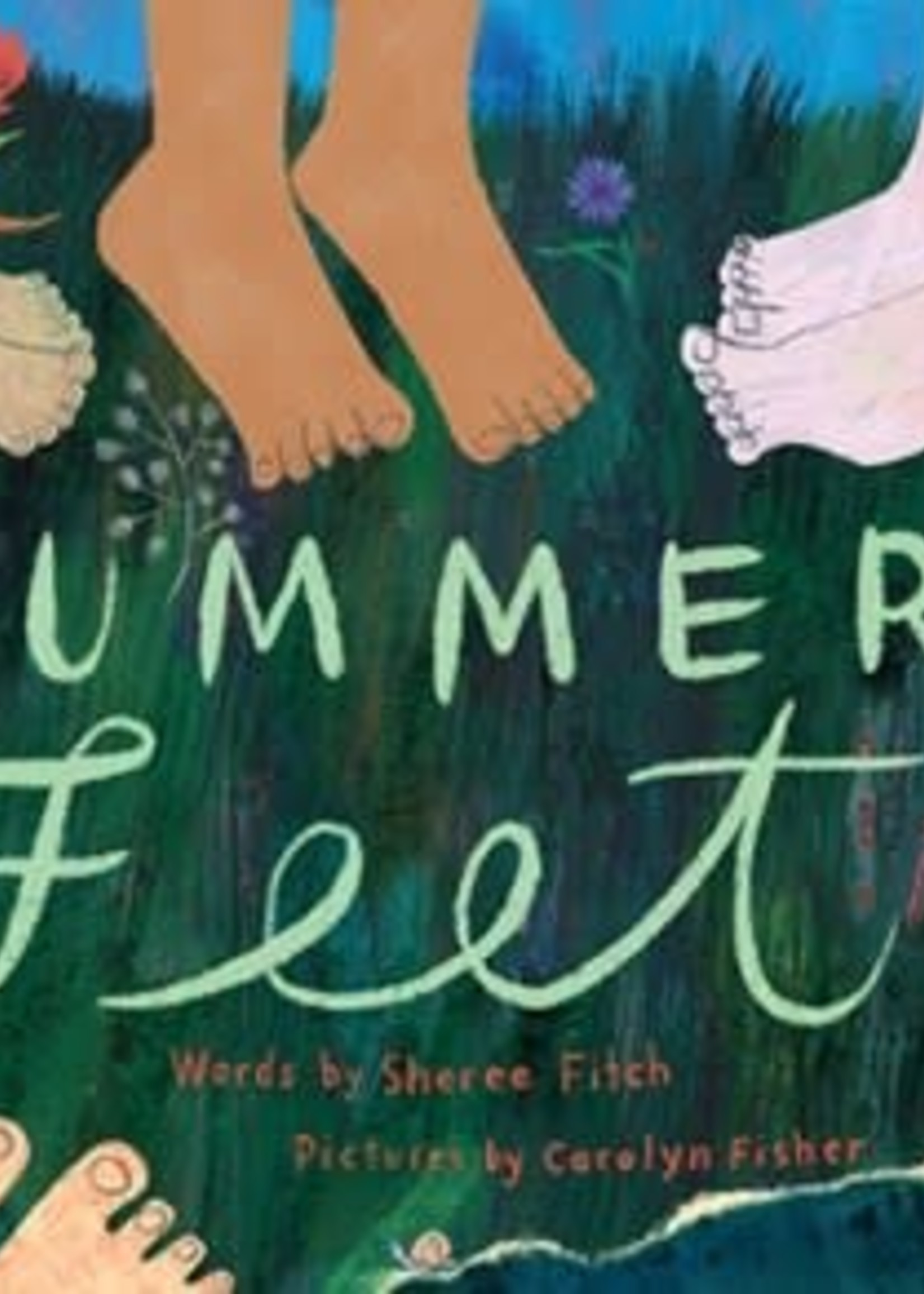 Summer Feet by Sheree Fitch