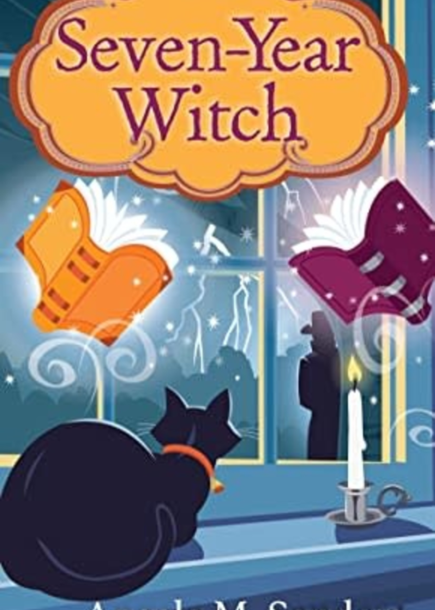 Seven-Year Witch (Witch Way Librarian Mysteries #2) by Angela M. Sanders