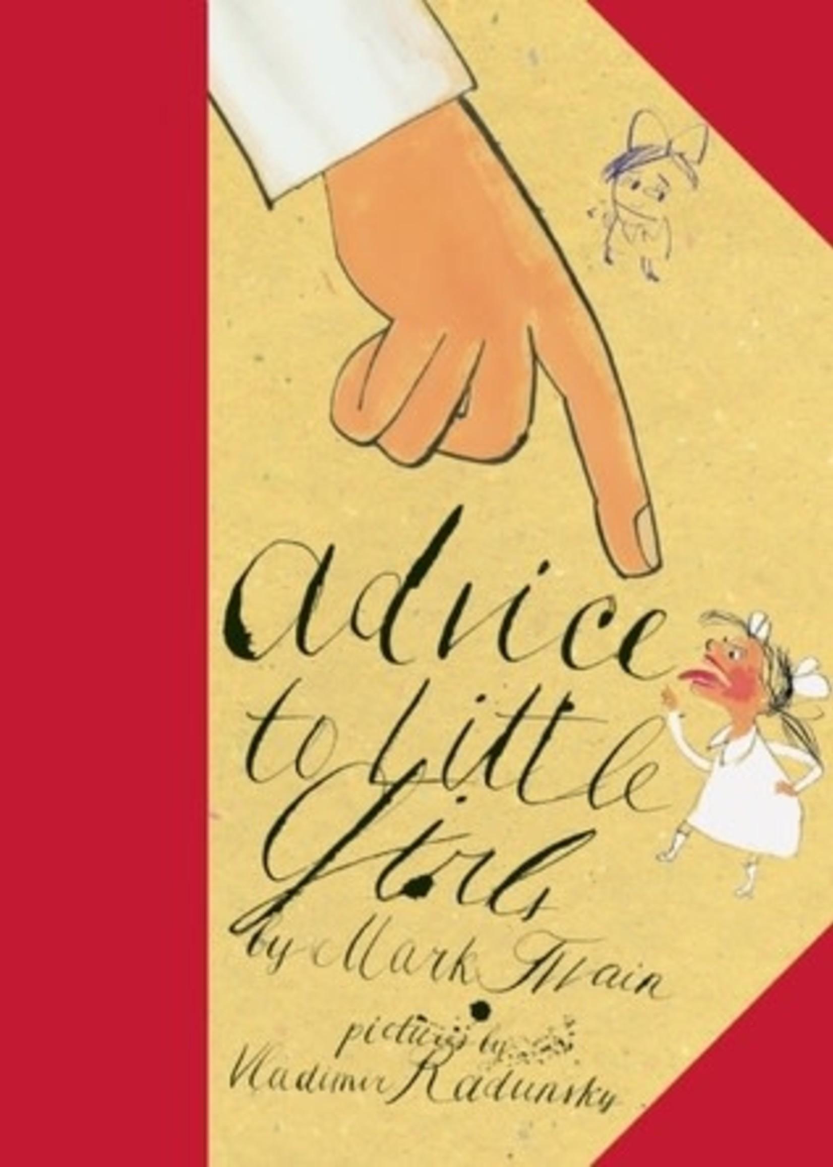 Advice to Little Girls by Mark Twain, Vladimir Radunsky