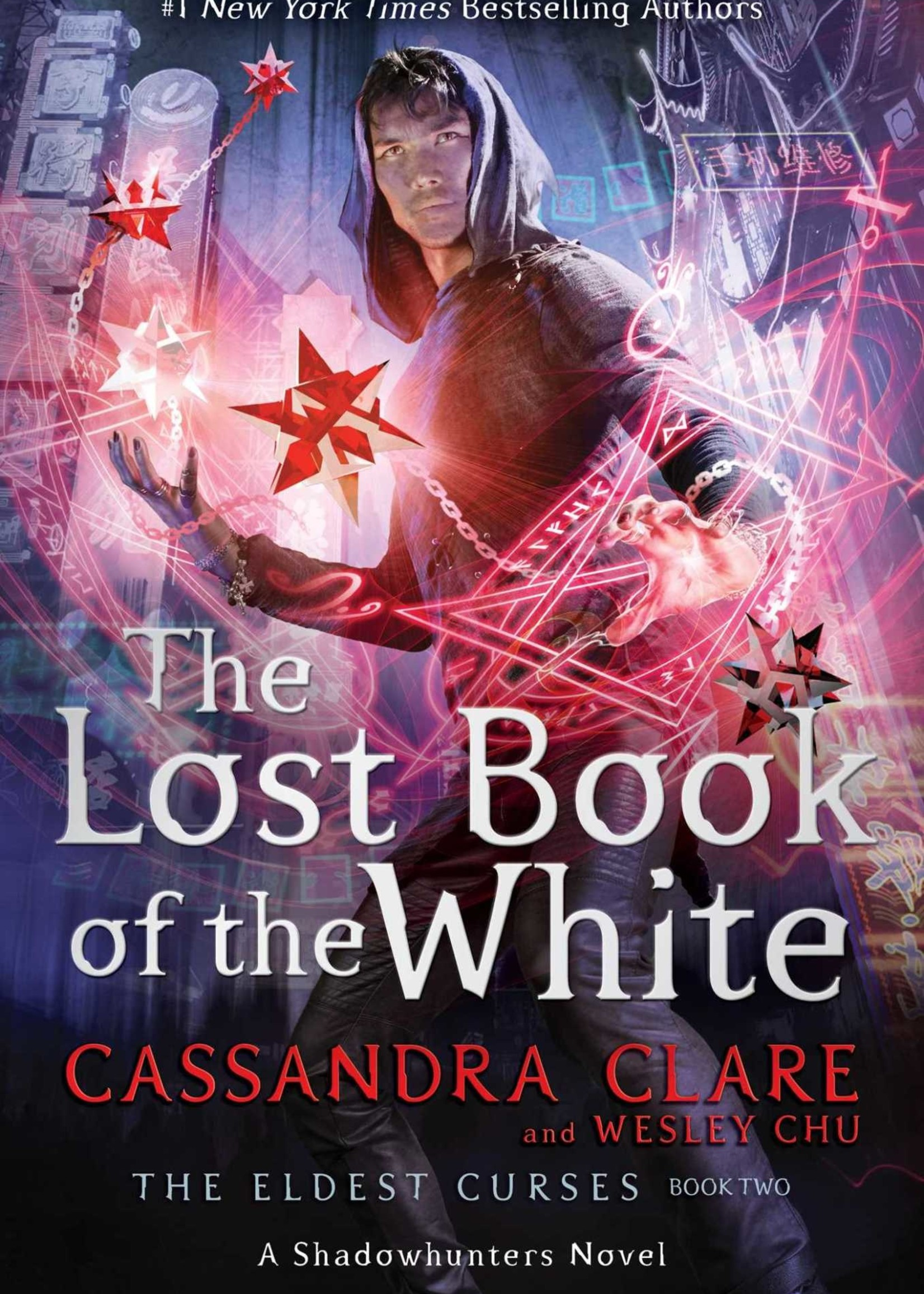 The Lost Book of the White (The Eldest Curses #2) by Cassandra Clare,  Wesley Chu