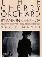 The Cherry Orchard by Anton Chekhov,  David Mamet