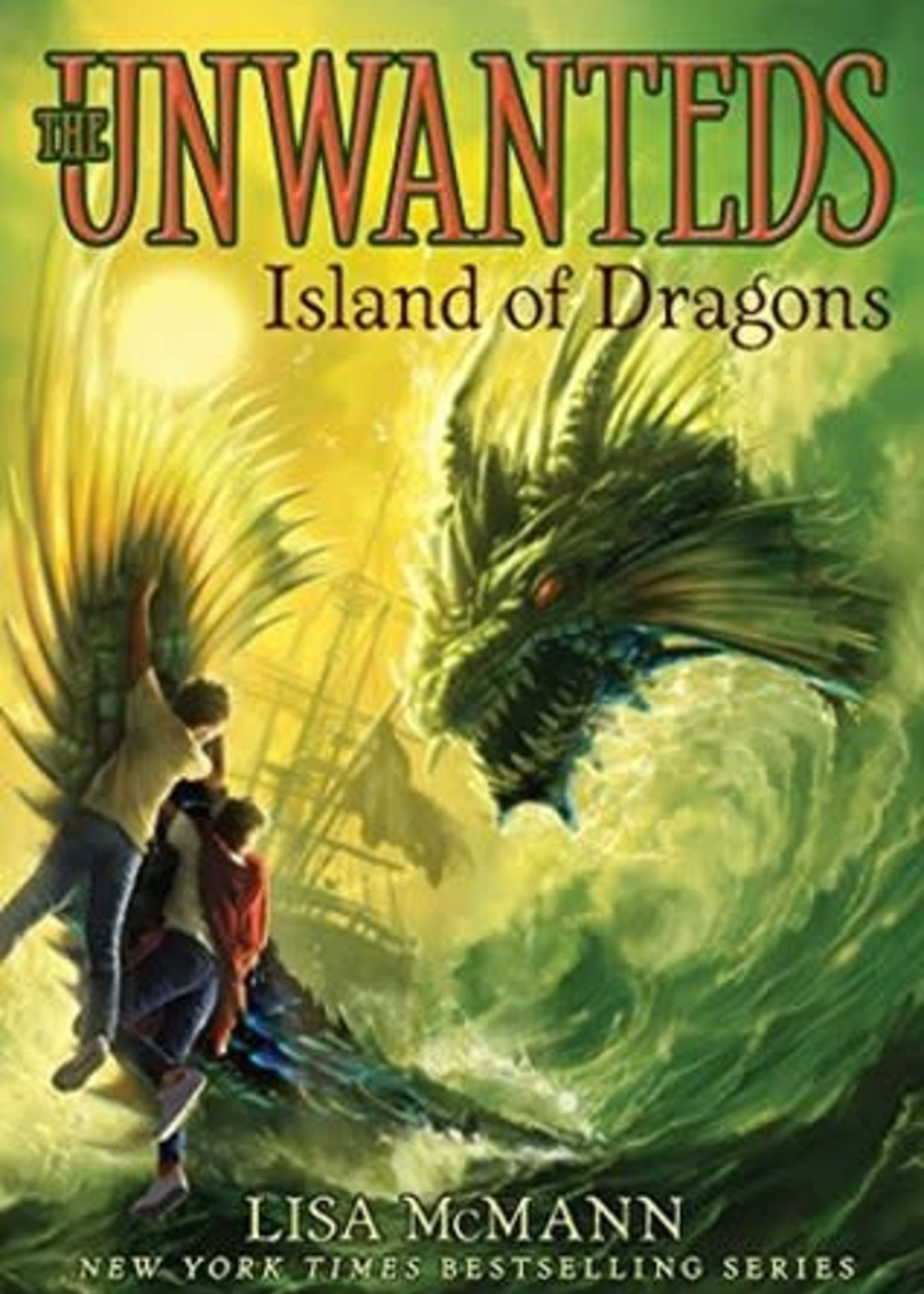 Island of Dragons (Unwanteds #7) by Lisa McMann