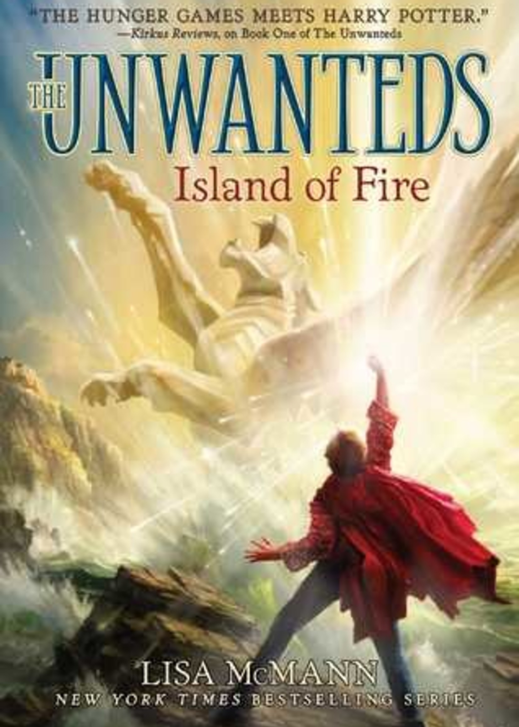 Island of Fire (Unwanteds #3) by Lisa McMann