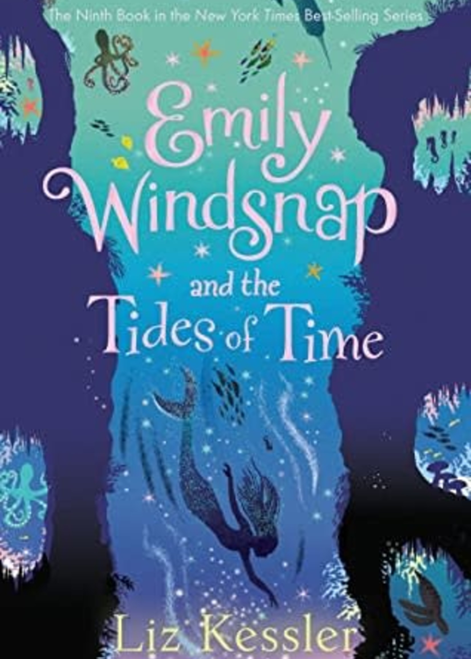 Emily Windsnap and the Tides of Time (Emily Windsnap #9) by Liz Kessler