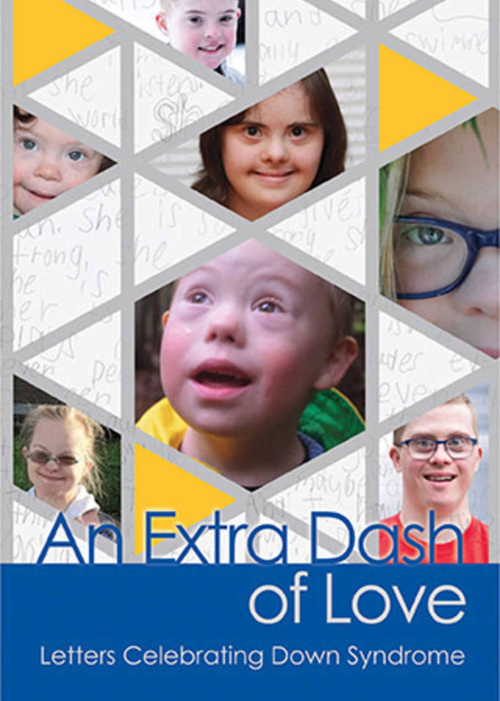 An Extra Dash of Love Letters Celebrating Down Syndrome by  Greater Moncton Down Syndrome Society