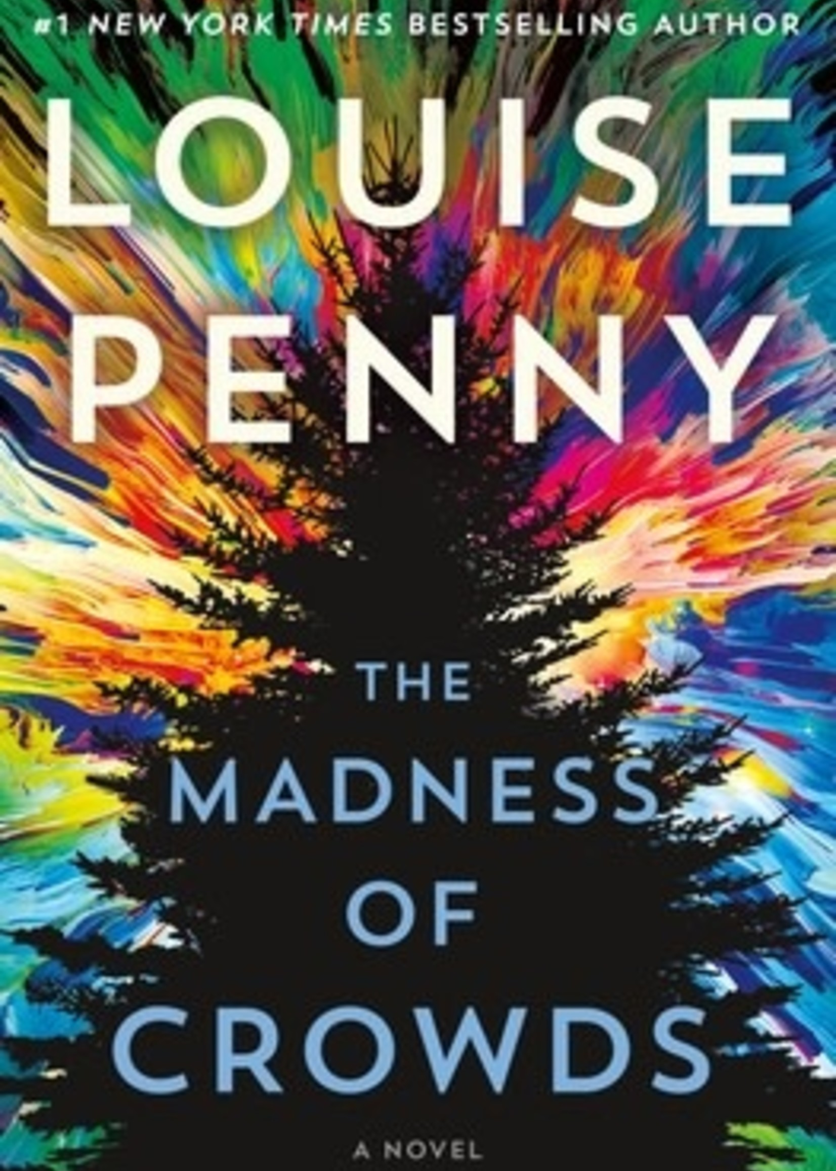 The Madness of Crowds (Chief Inspector Armand Gamache #17) by Louise Penny