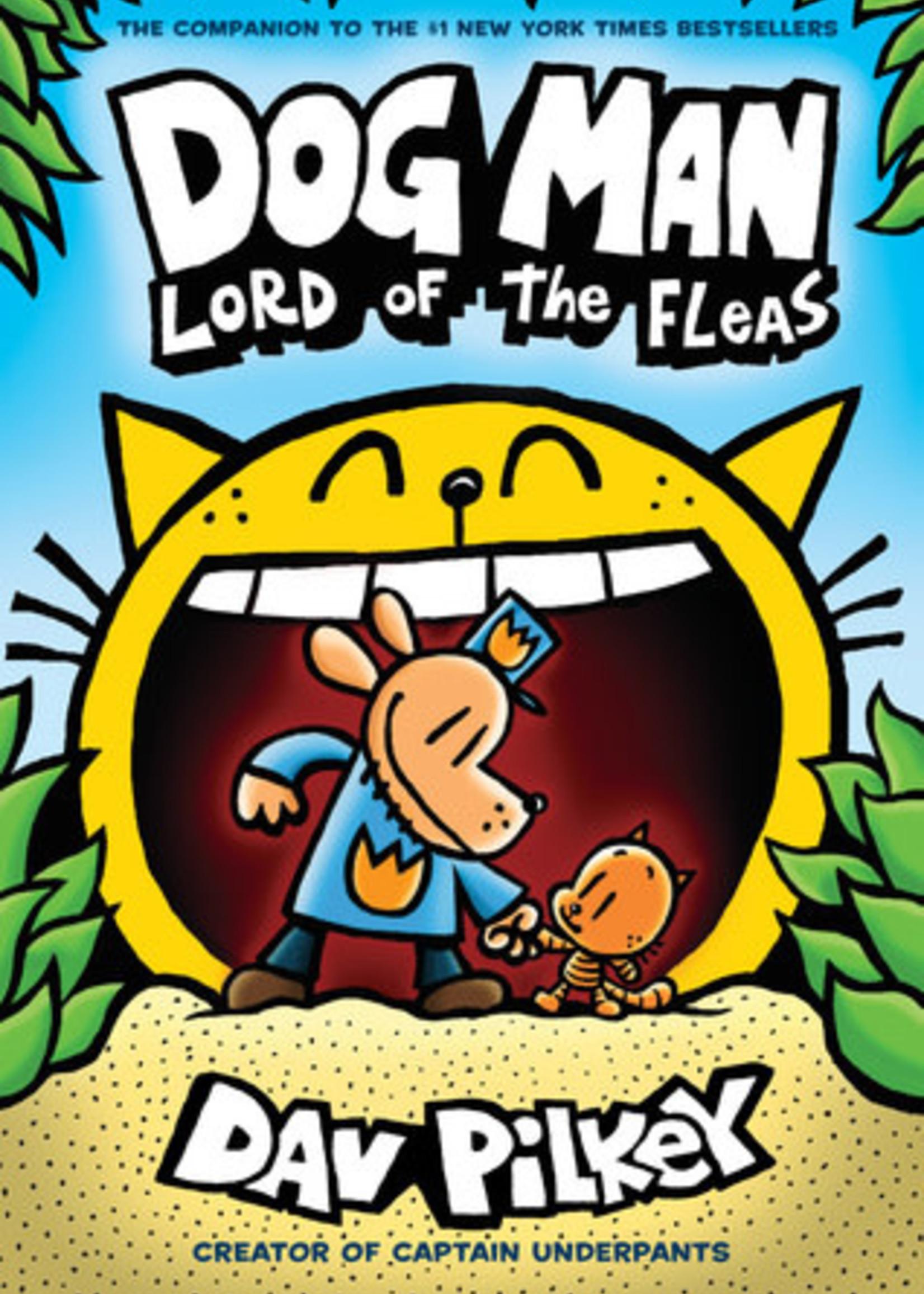 Dog Man: Lord of the Fleas (Dog Man #5) by Dav Pilkey