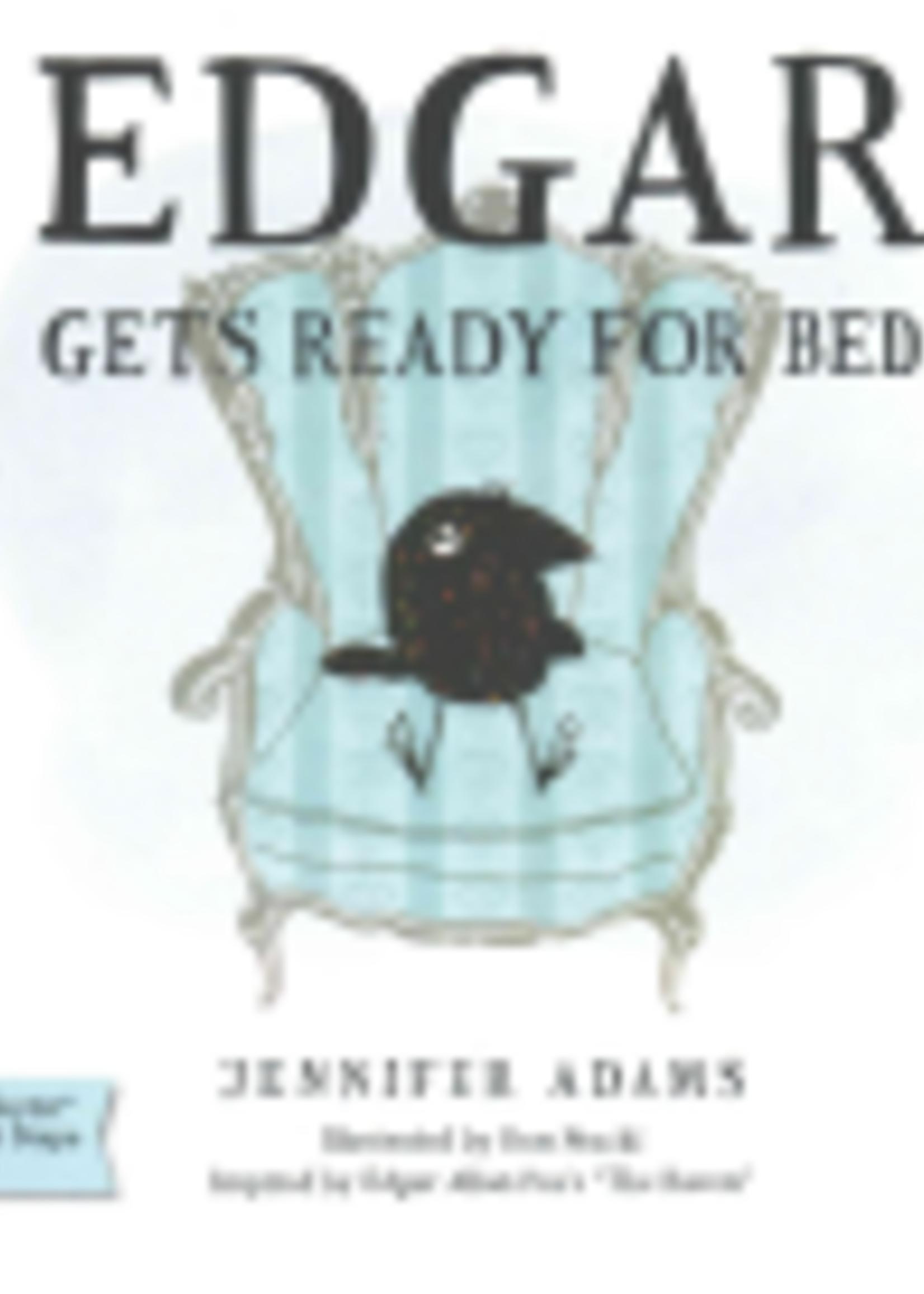 Edgar Gets Ready for Bed by Jennifer Adams by Ron Stucki, Edgar Allan Poe