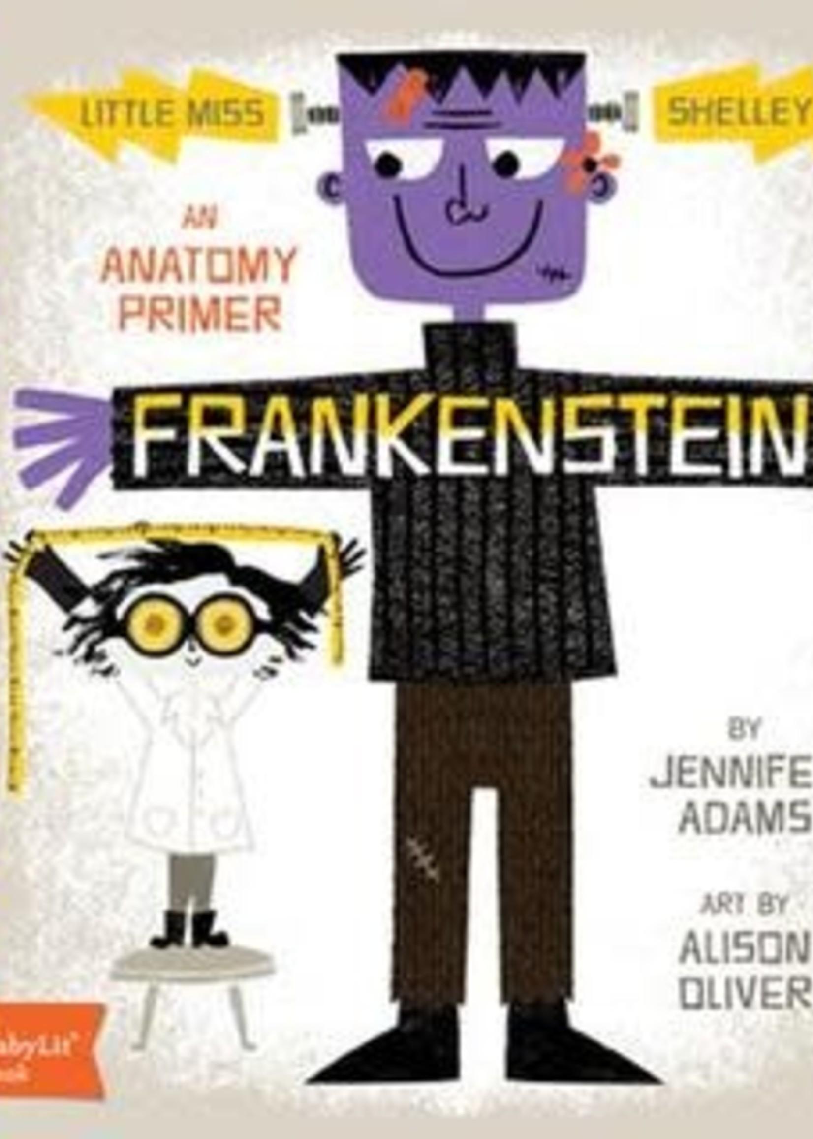 Frankenstein: A BabyLit® Anatomy Primer by Jennifer Adams,  Alison Oliver