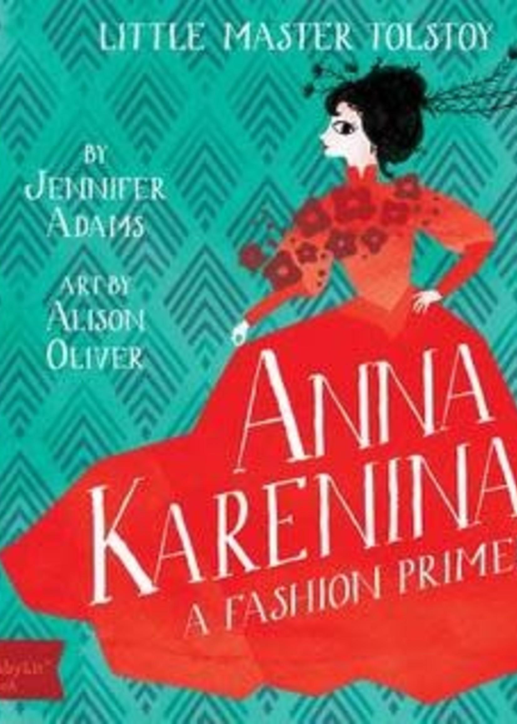 Anna Karenina: A BabyLit® Fashion Primer by Jennifer Adams,  Alison Oliver