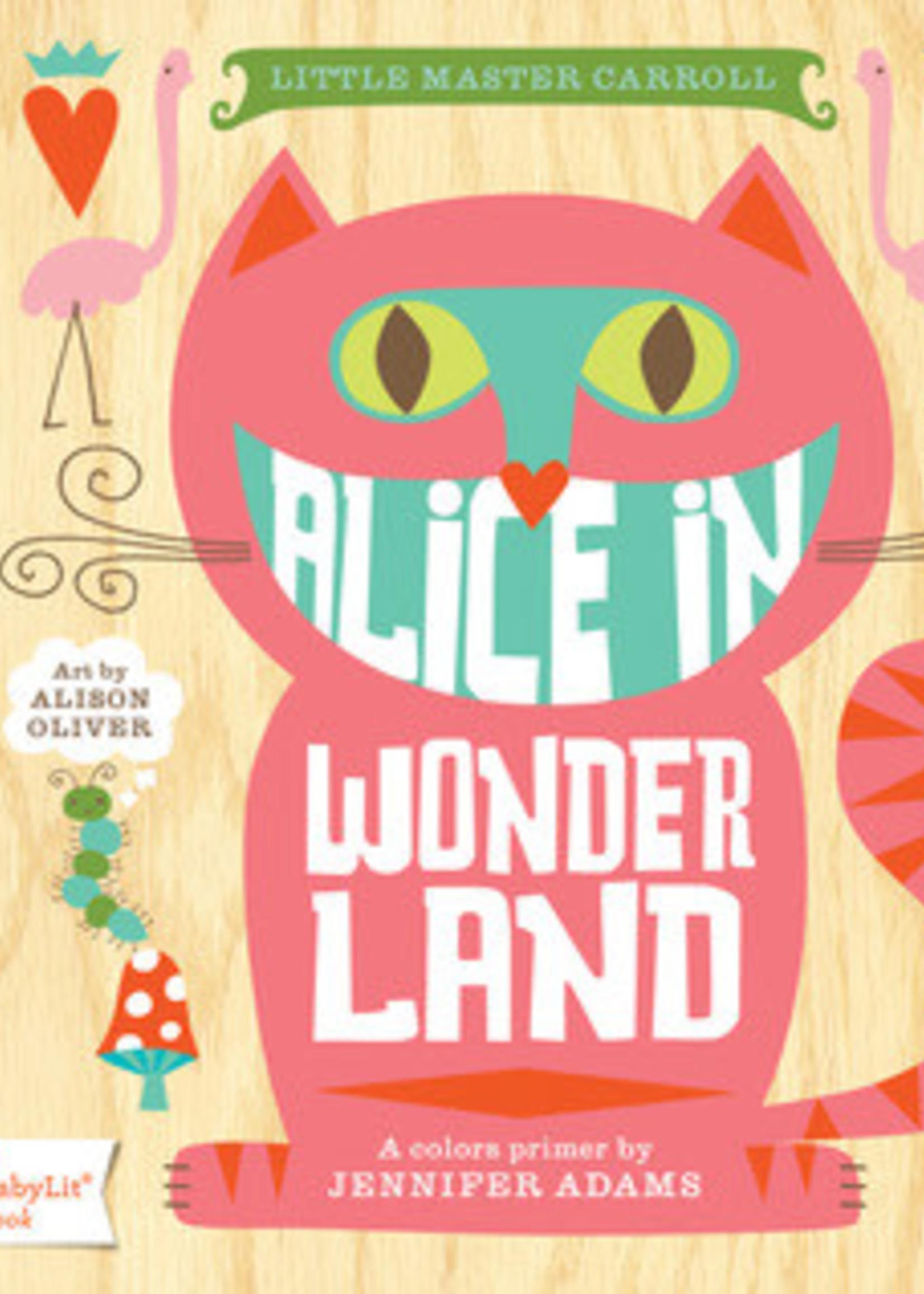Alice in Wonderland: A BabyLit® Colors Primer by Jennifer Adams,  Alison Oliver