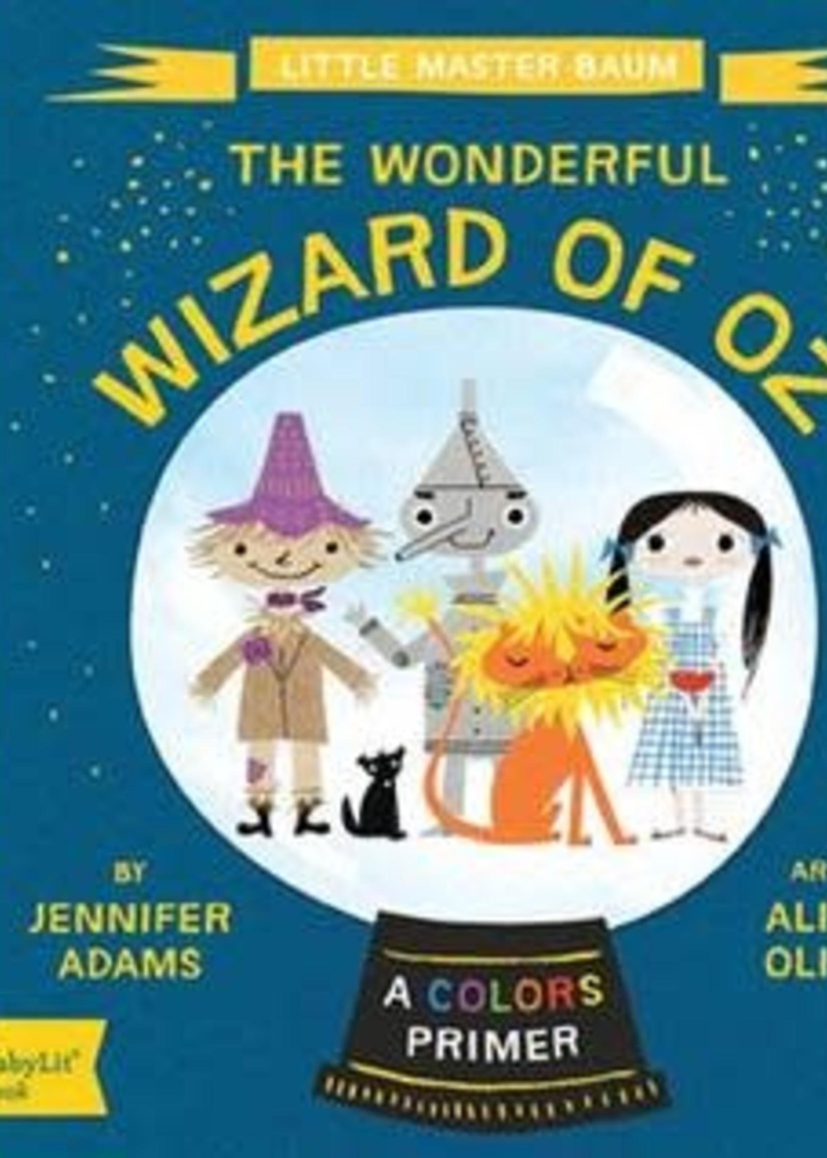 The Wonderful Wizard of Oz: A BabyLit® Colors Primer by Jennifer Adams,  Alison Oliver