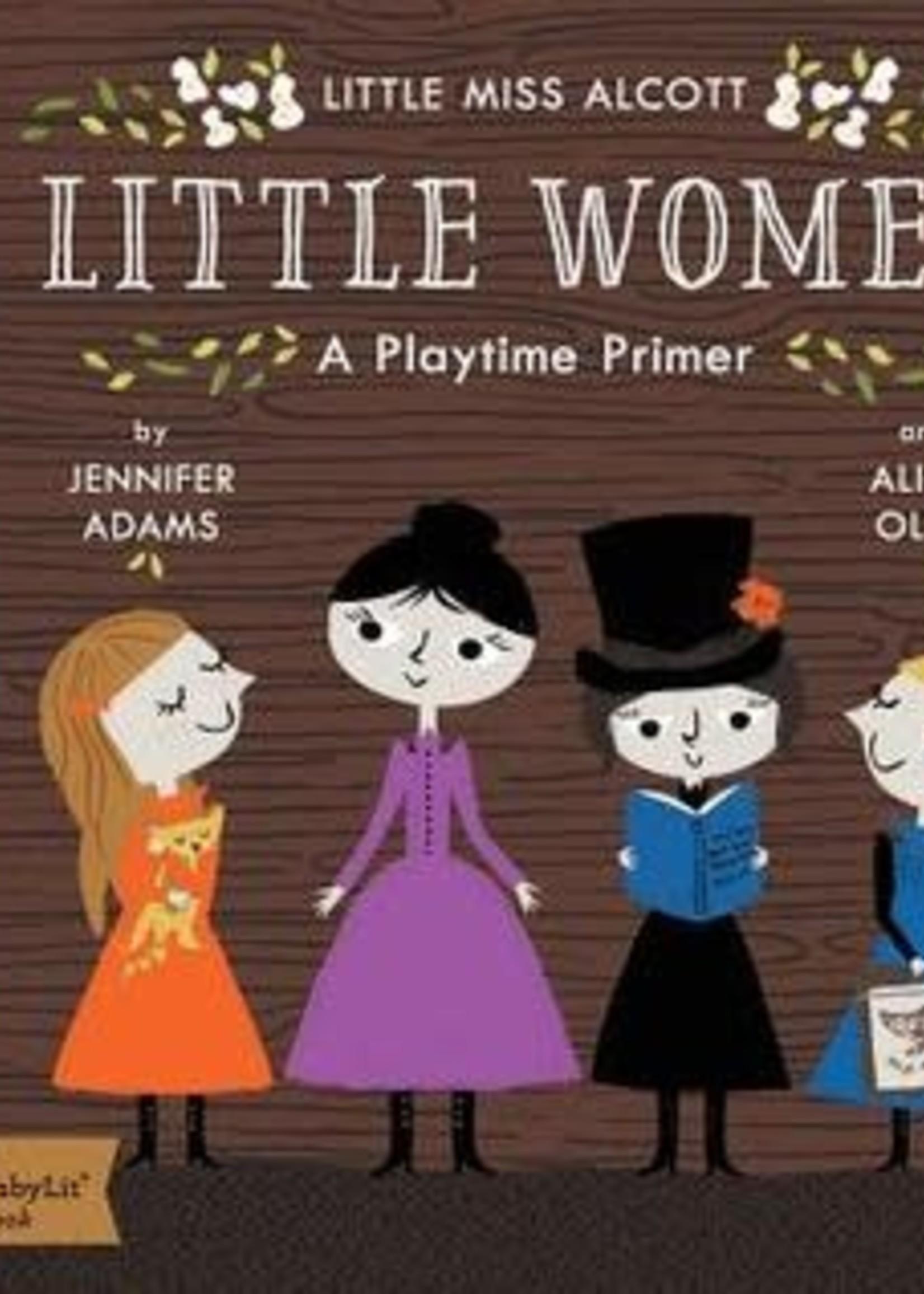 Little Women: A BabyLit® Playtime Primer by Jennifer Adams,  Alison Oliver