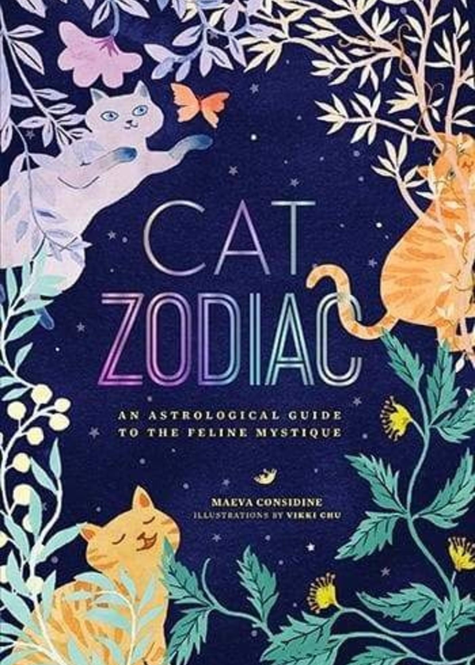 Cat Zodiac: An Astrological Guide to the Feline Mystique BY MAEVA CONSIDINE ; ILLUSTRATED BY VIKKI CHU