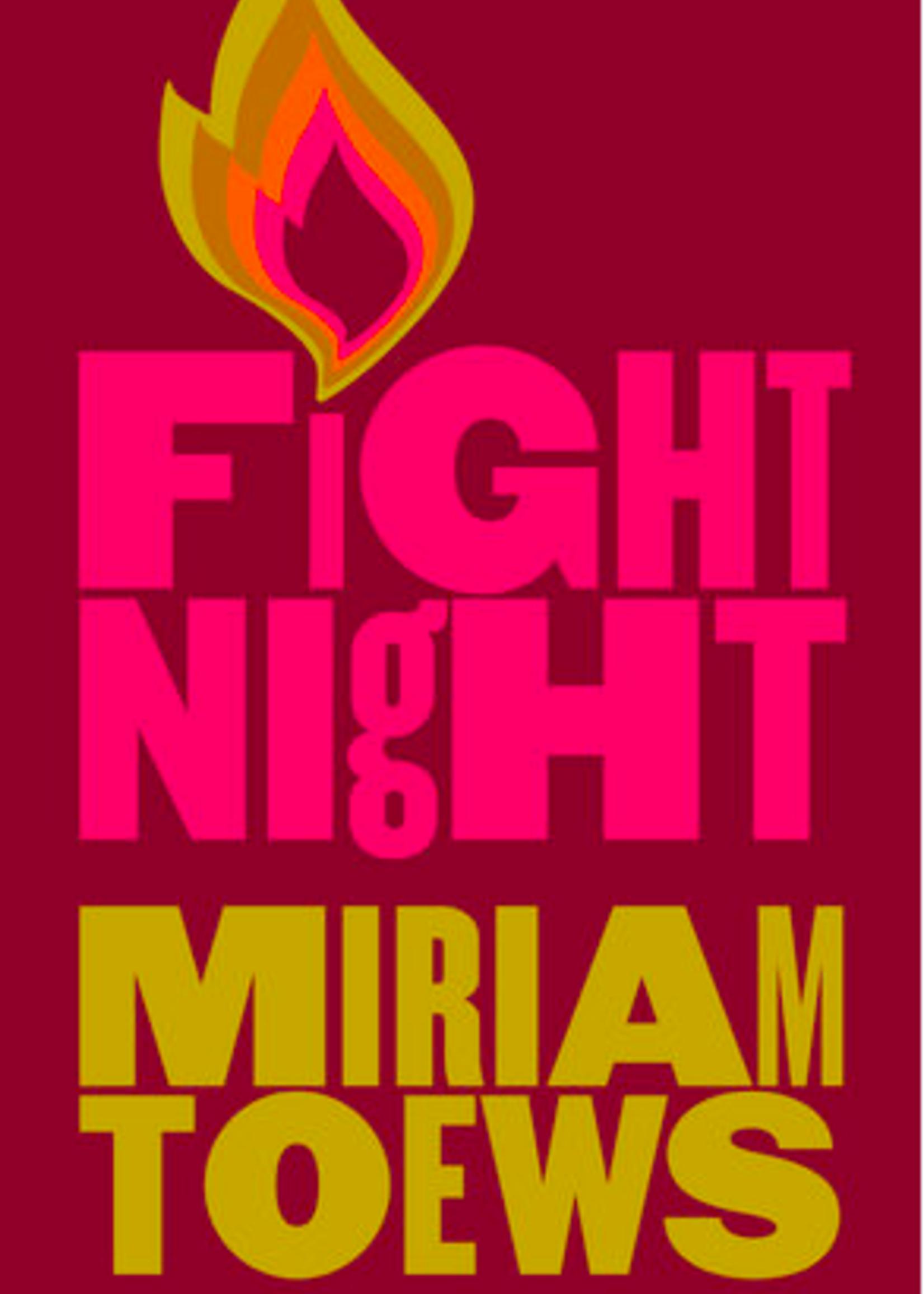 Fight Night by Miriam Toews