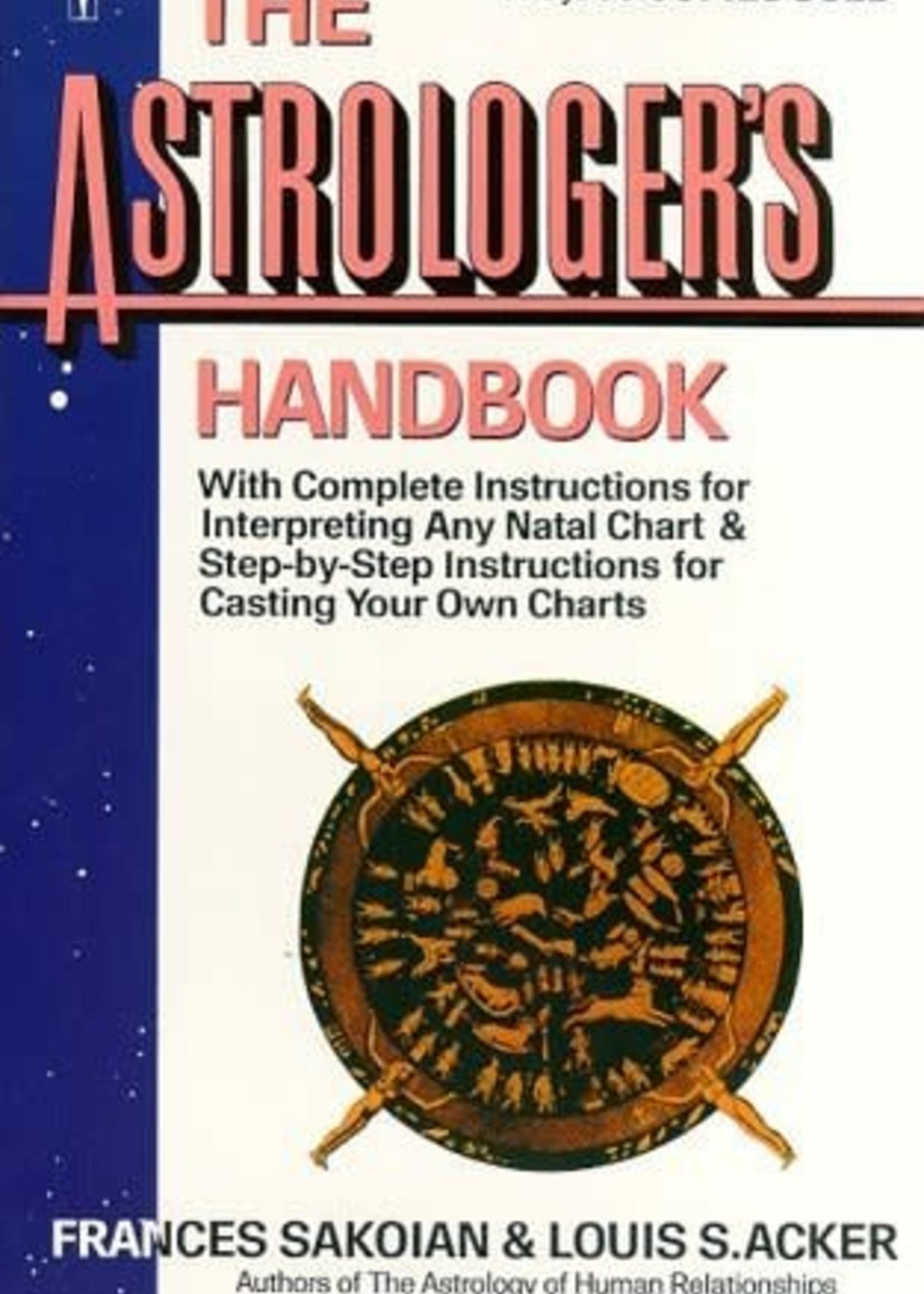 The Astrologer's Handbook by Frances Sakoian,  Louis S. Acker