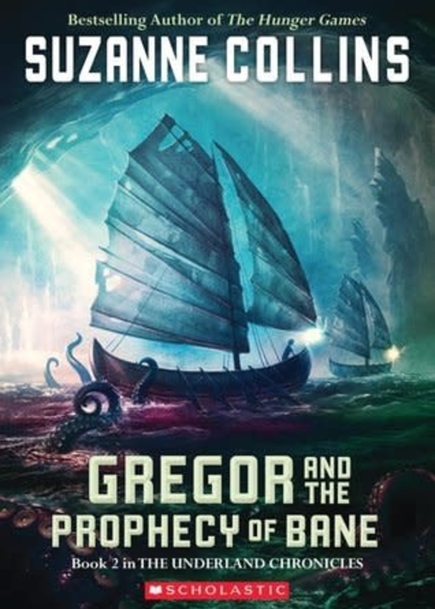 Gregor and the Prophecy of Bane (Underland Chronicles #2) by Suzanne Collins