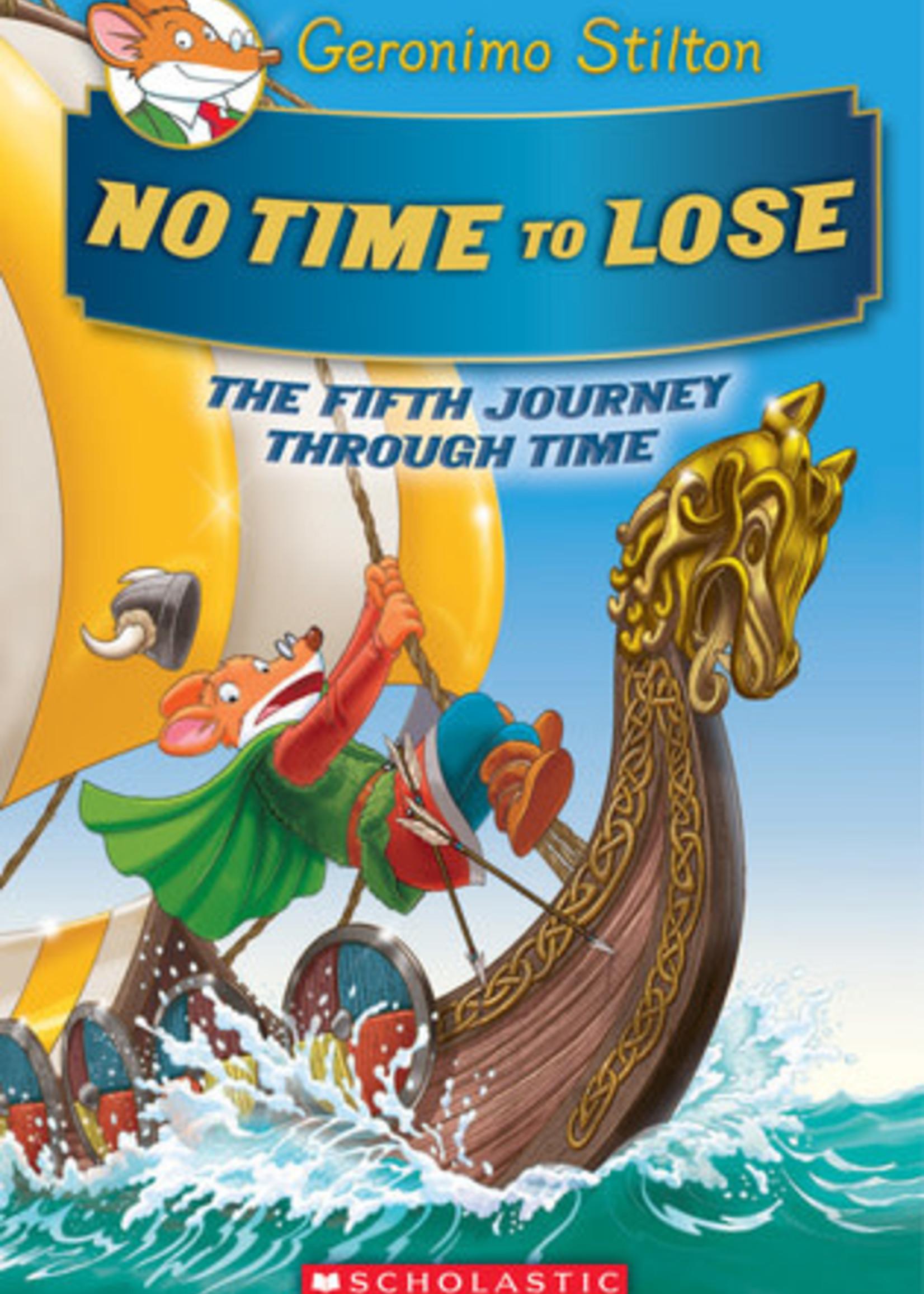No Time To Lose (Journey Through Time #5) by Geronimo Stilton