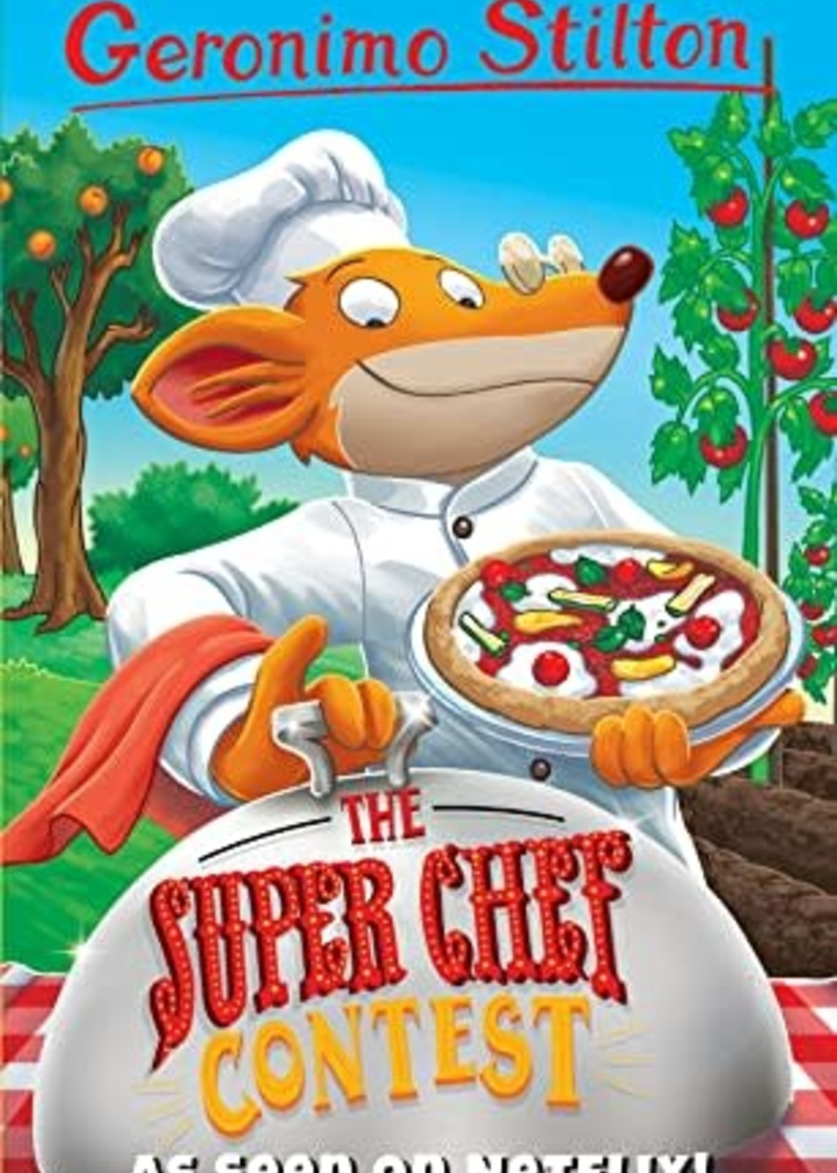The Super Chef Contest (Geronimo Stilton #58) by Geronimo Stilton