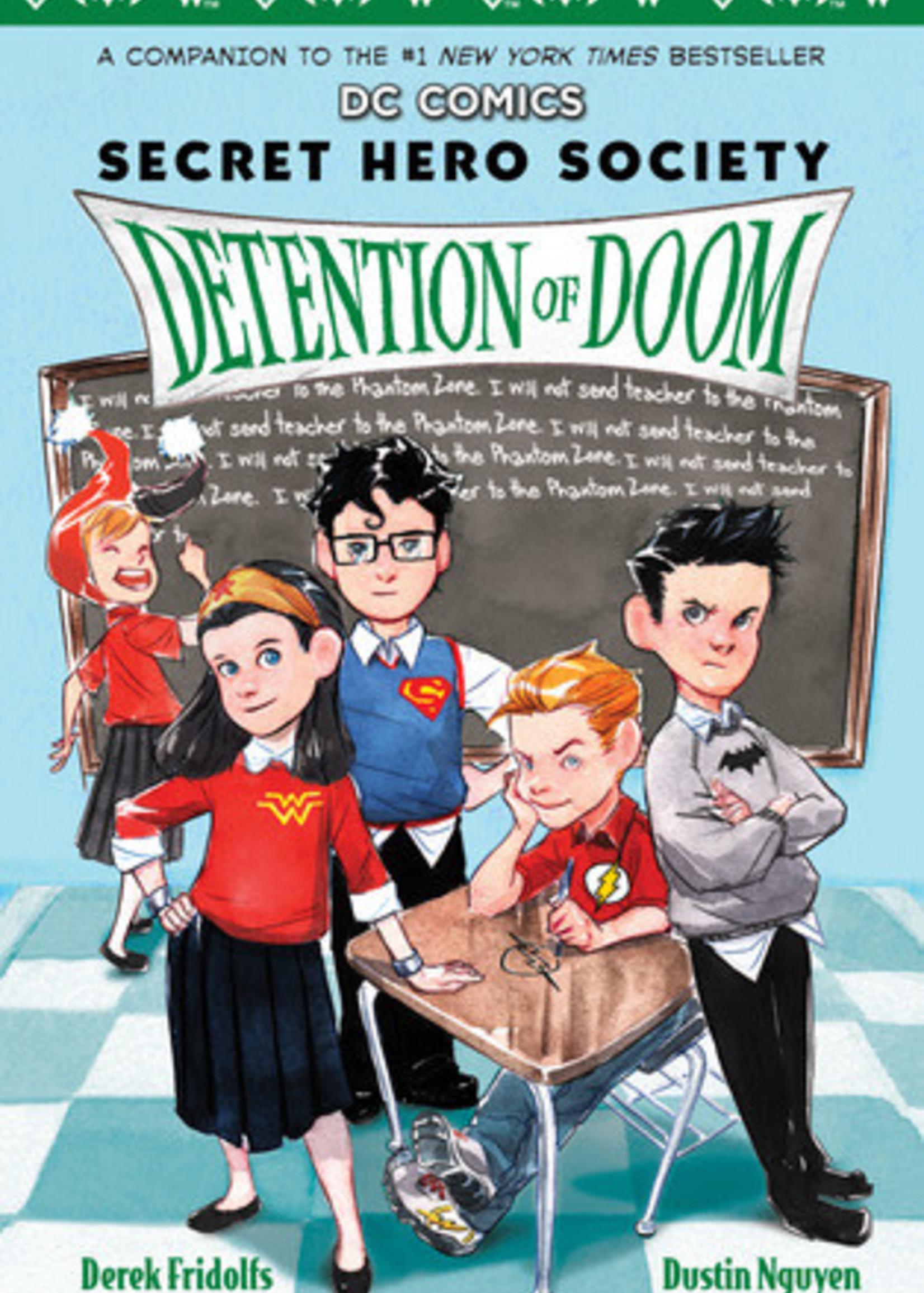Detention of Doom (DC Comics: Secret Hero Society #3) by Derek Fridolfs,  Dustin Nguyen