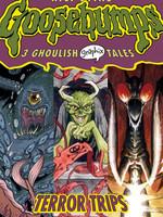 Terror Trips (Goosebumps Graphix #2) by R.L. Stine