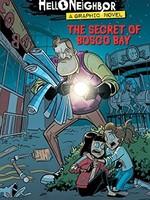 The Secret of Bosco Bay (Hello Neighbor Graphic Novels #1) by Zac Gorman,  Chris Fenoglio
