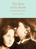 Turn of the Screw: And Owen Wingrave by Henry James