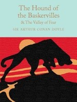 The Hound of the Baskervilles & The Valley of Fear (Sherlock Holmes #5,7) by Arthur Conan Doyle