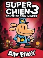 Conte de deux minets (Super Chien #3) De Dav Pilkey