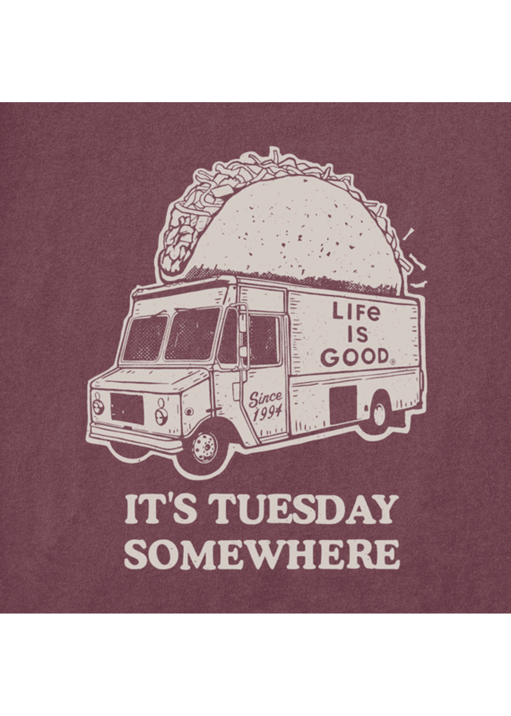 "Life Is Good Life Is Good ""Taco Tuesday"" Crusher Tee"