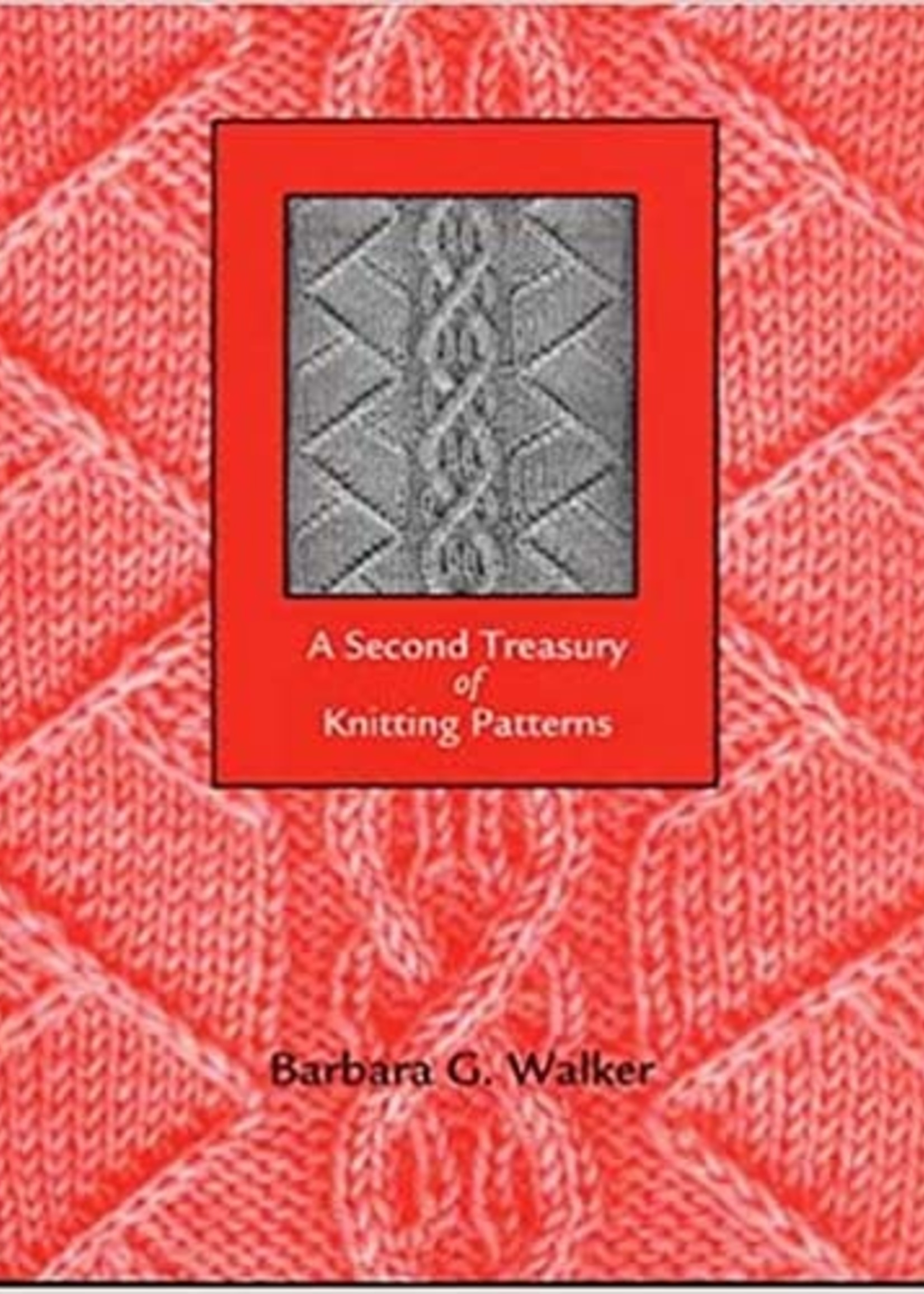 A Second Treasury of Knitting Patterns B. Walker
