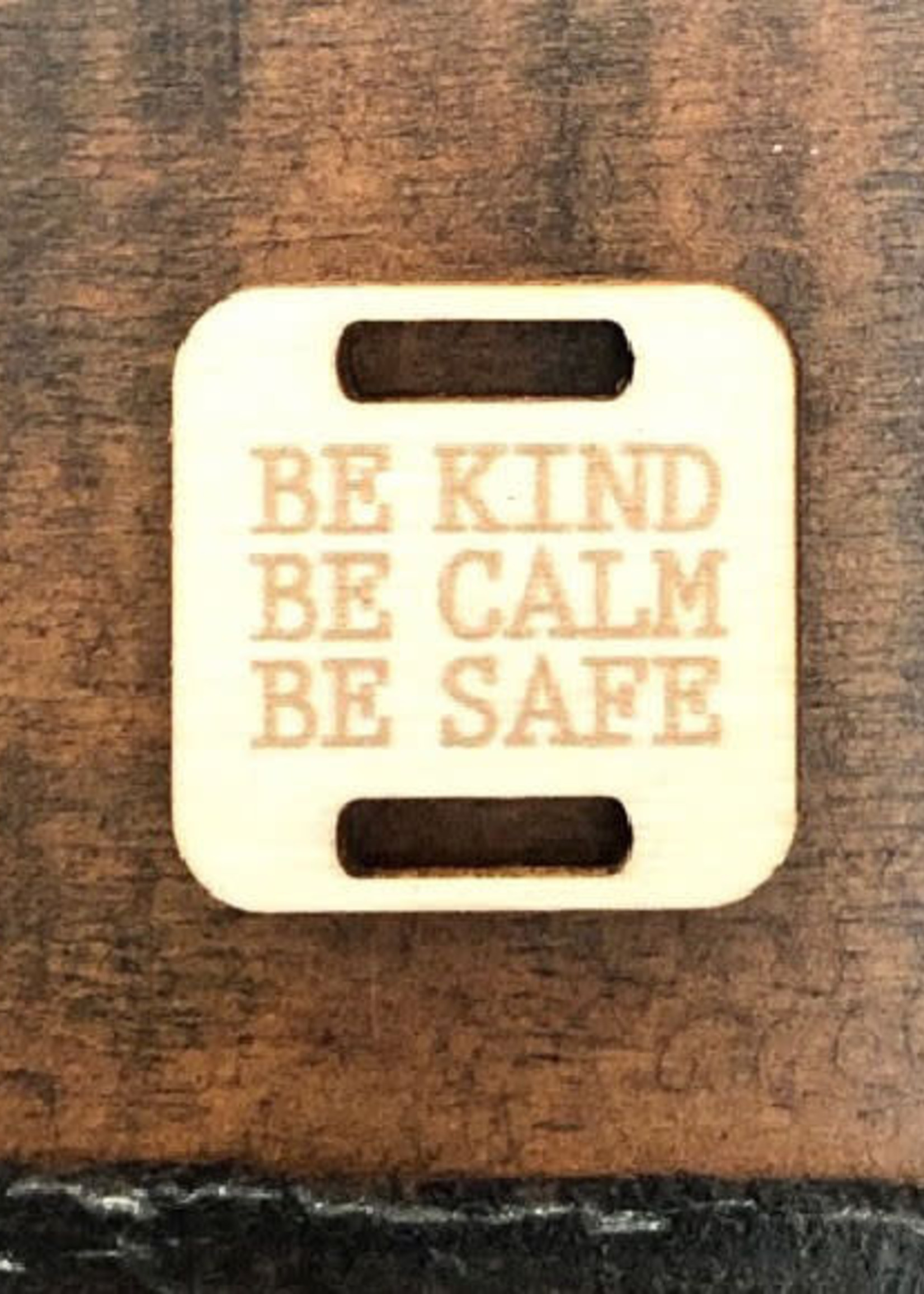 Birch Wood Garment Tag - Be Kind, Be Calm, Be Safe - Square