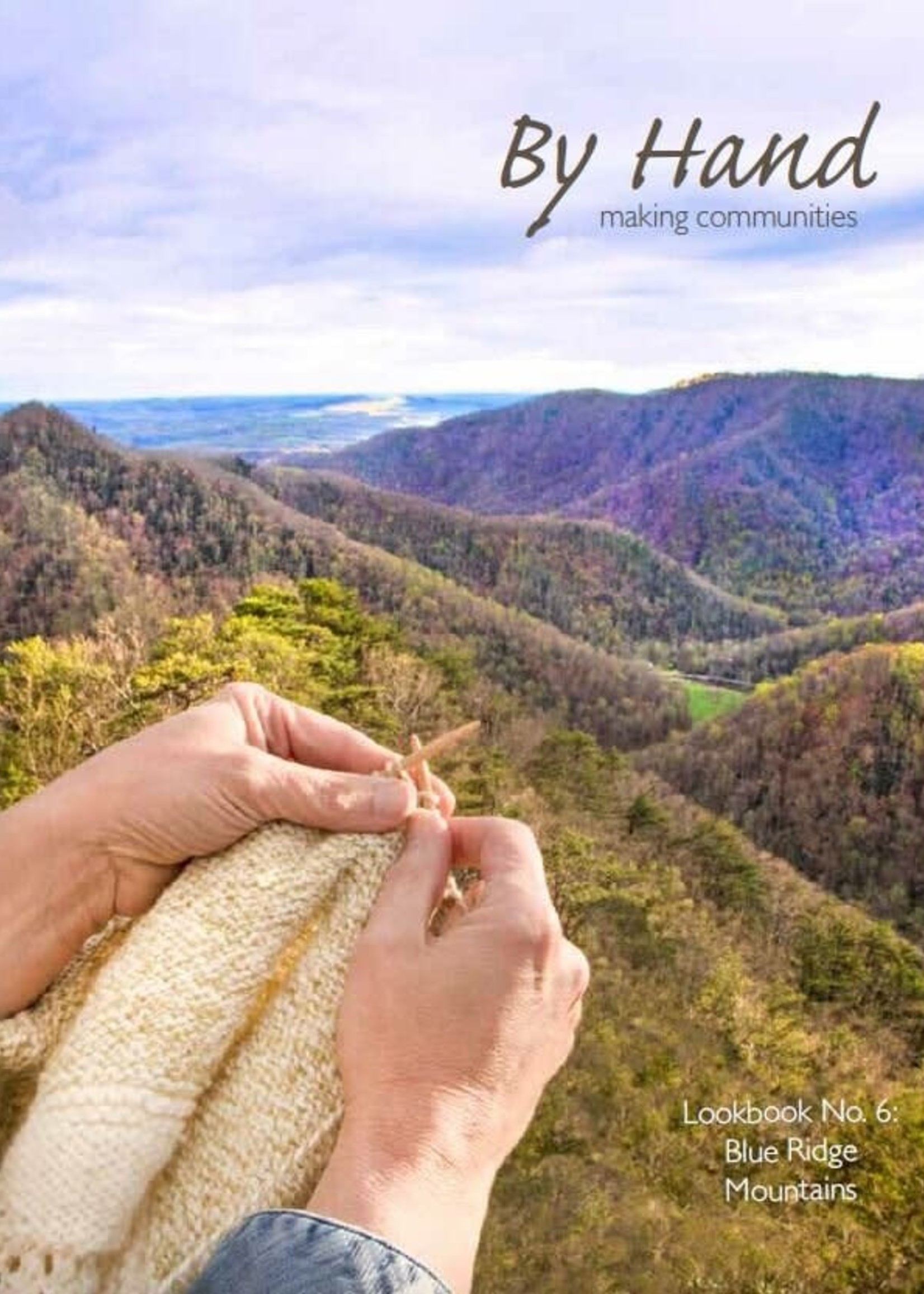 By Hand Serial: Issue #6 Blue Ridge Mountains