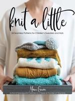 Marie Green Knit a Little by Marie Green