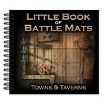 Little Book of Battle Mats Towns and Taverns