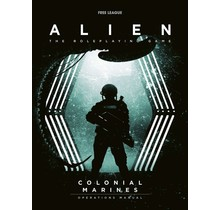 Alien RPG The Colonial Marines Operations Manual