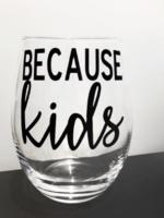 Jemdesigns Stemless Wine Glass | Because Kids