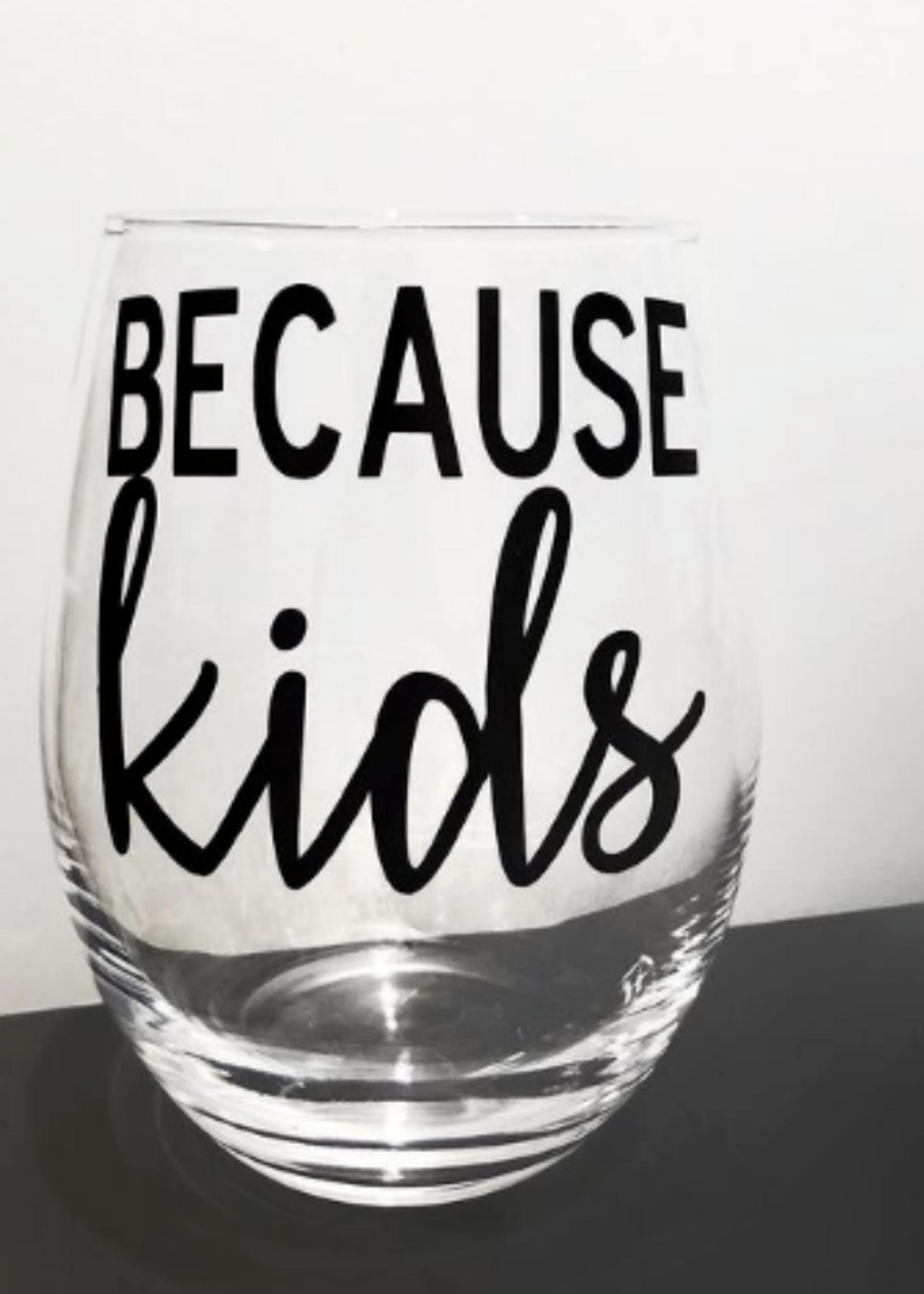 Jemdesigns Stemless Wine Glass   Because Kids