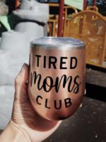 Jemdesigns Stemless Tumbler   Tired Moms Club