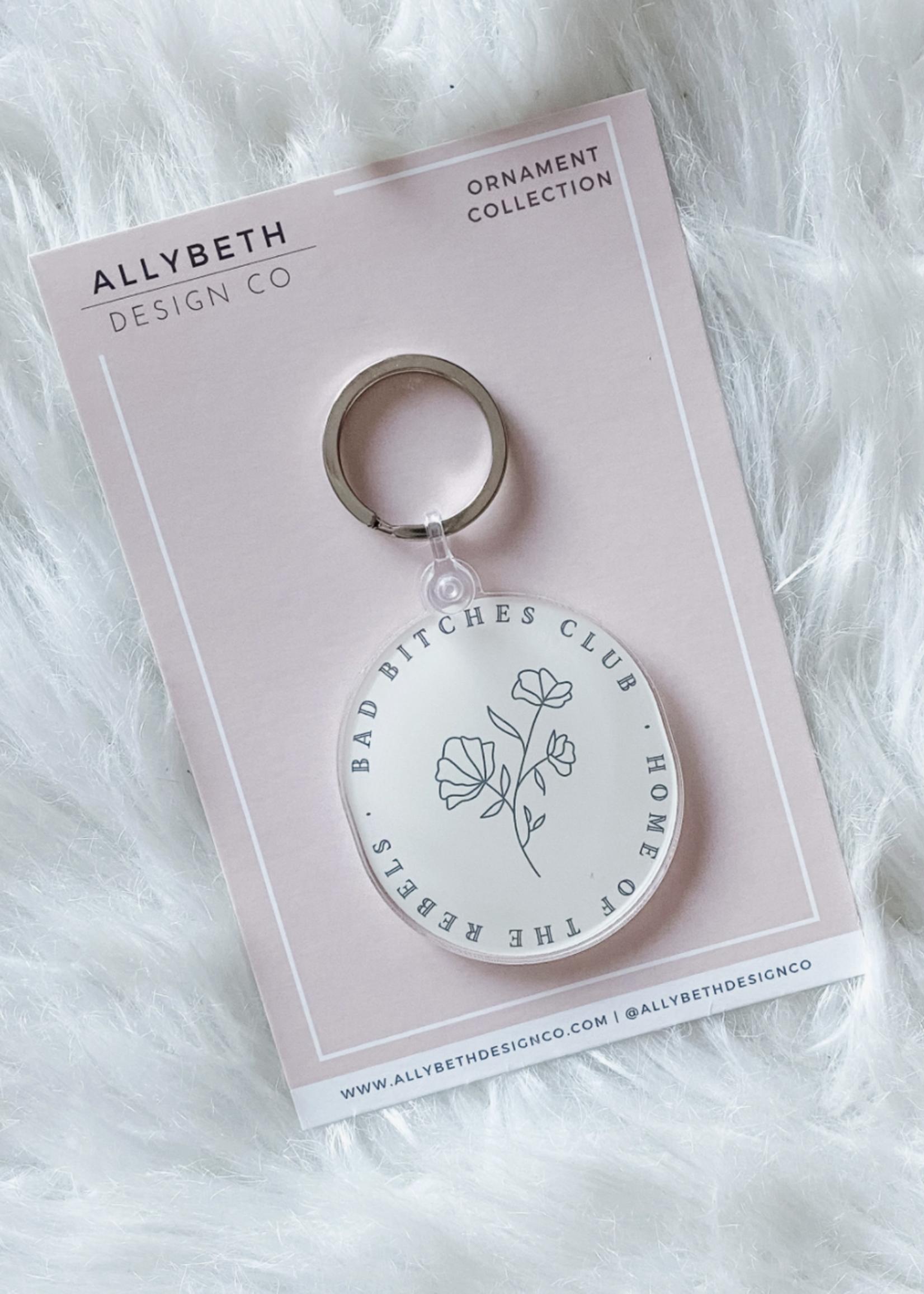 Allybeth Design Co Bad Bitches Club | Acrylic Keychain
