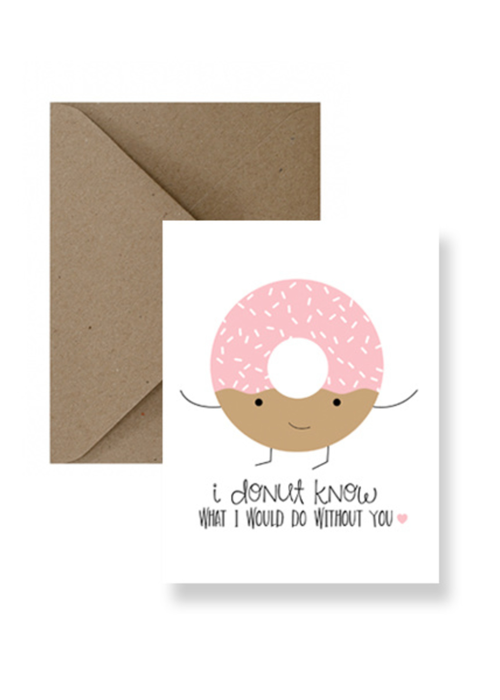 IMPAPER Donut Know What I'd Do...Card