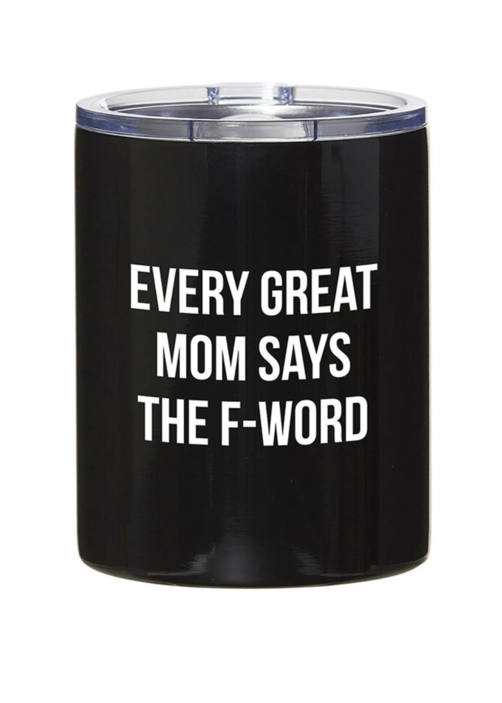 SB Design Studio Every Great Mom Tumbler