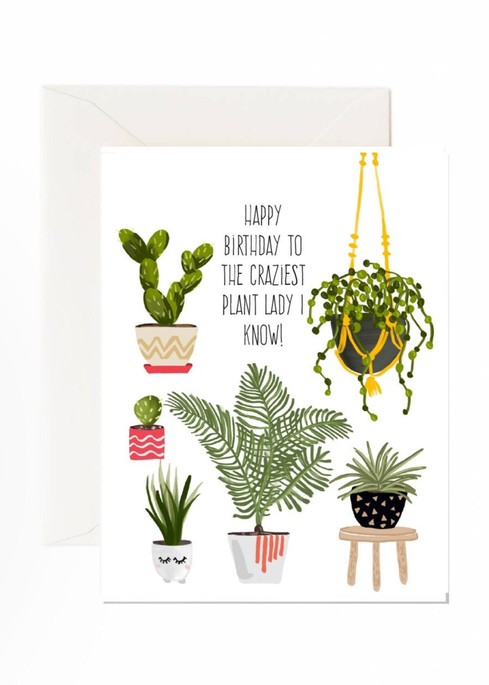Jaybee Design Happy Birthday To The Craziest Plant Lady
