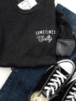 The Sweet Life Apparel & Gifts Sometimes Salty Crew