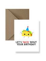 IMPAPER Let's Taco 'Bout Your Birthday Card