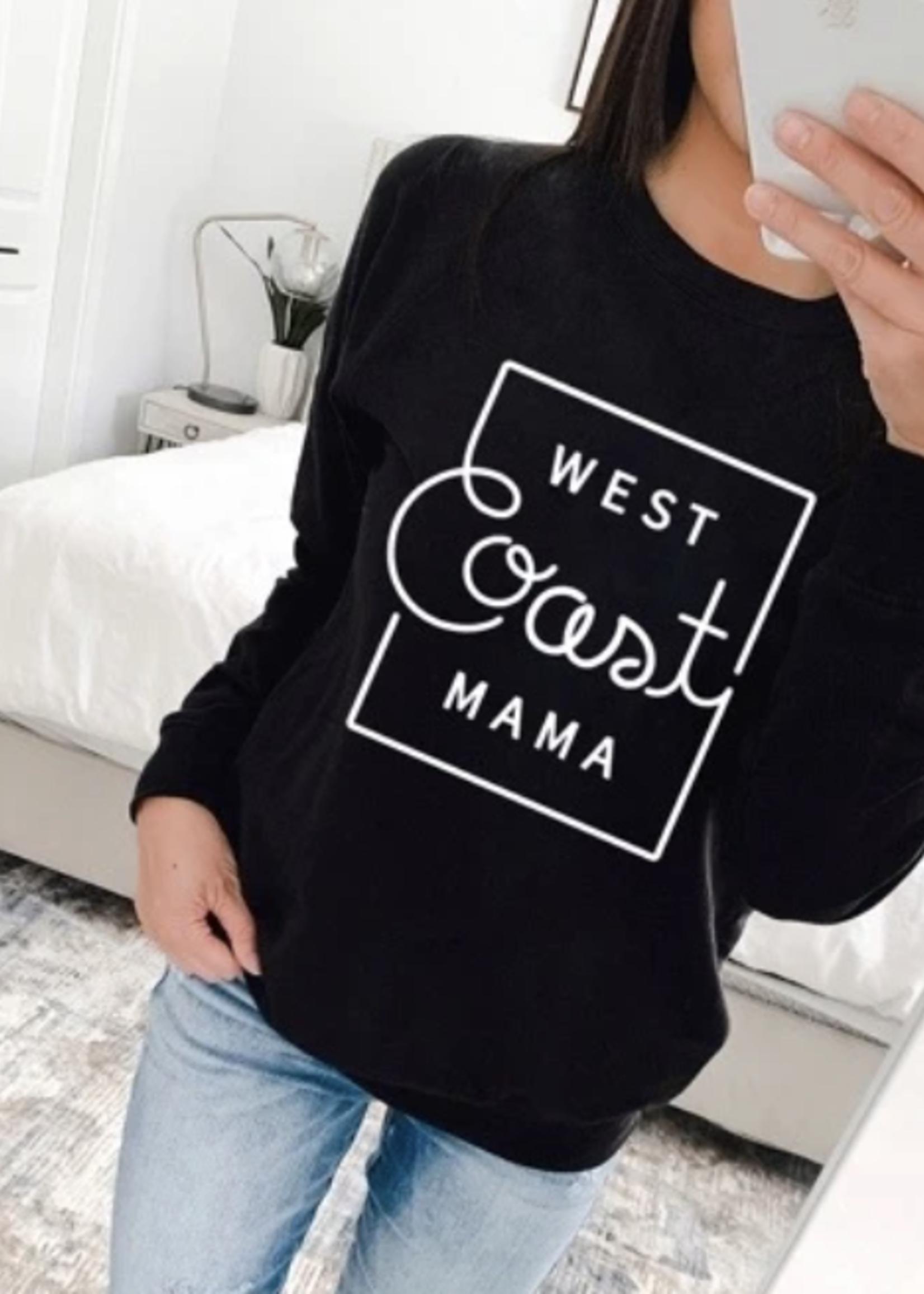 My Cheeky Baby West Coast Mama Crewneck