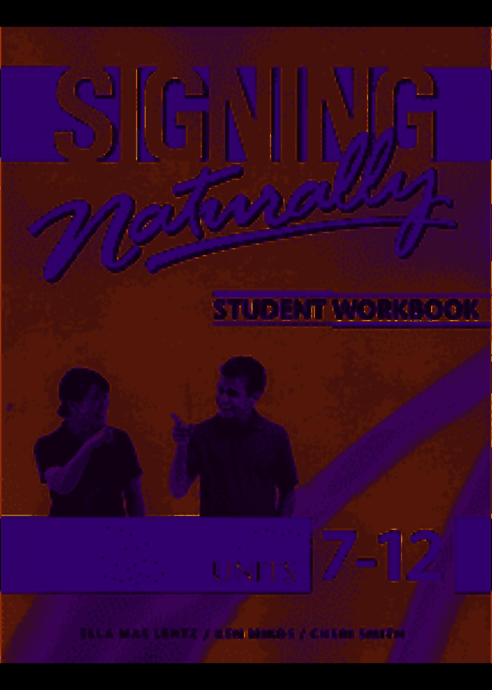 SIGNING NATURALLY 7-12 WKBK W/2DVDS