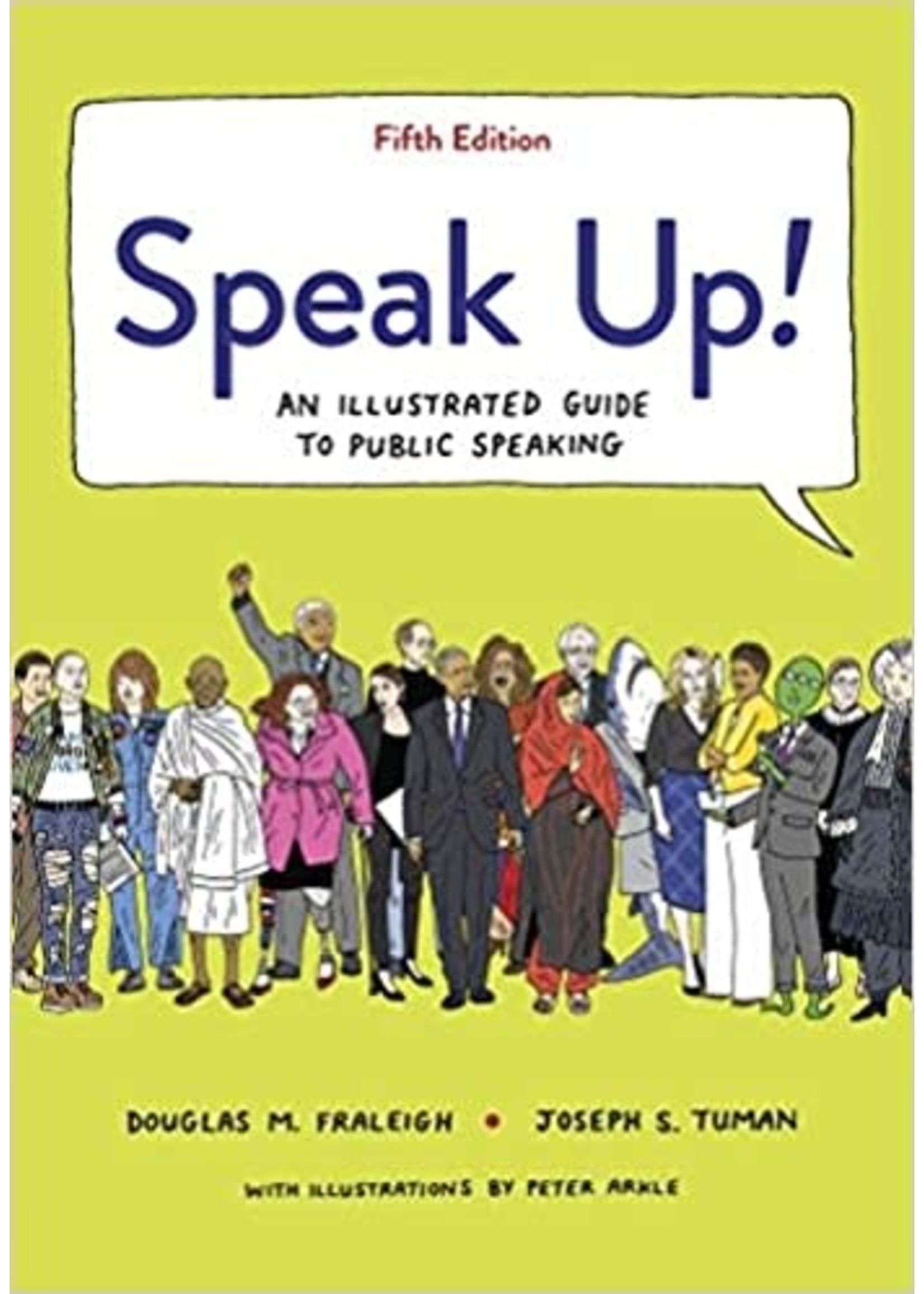 COMS140 SPEAK UP! ILLUSTRATED GUIDE TO PUBLIC SPEAKING